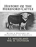 History of the Hereford Cattle: With a History of Herefords in America