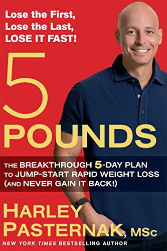 5 Pounds: The Breakthrough 5-Day Plan to Jump-Start Rapid Weight Loss (and Never Gain It Back!) cover