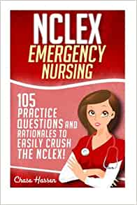 NCLEX: Emergency Nursing: 105 Practice Questions ...