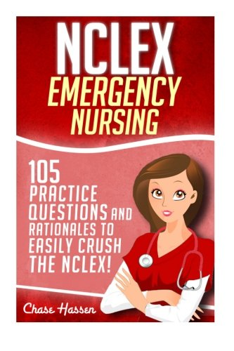 NCLEX Emergency Questions Rationales Comprehensive