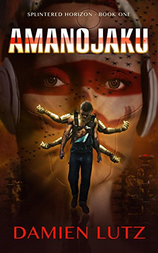 Amanojaku (Splintered Horizon Book 1)