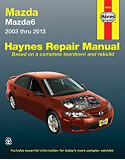 Mazda6 2003 thru 2013 (Haynes Repair Manual) by Editors of Haynes Manuals (2015