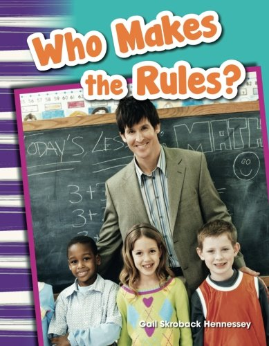 Who Makes the Rules? (Social Studies Readers : Content and Literacy)