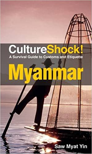 Culture Shock! Myanmar: A Survival Guide to Customs and Etiquette