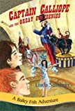 Captain Calliope and the Great Goateenies, Linda G. Salisbury, 1881539482