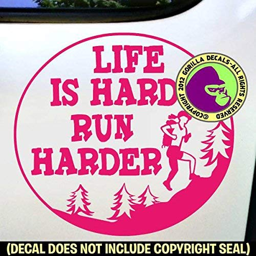 LIFE IS HARD RUN HARDER FEMALE Ultra Marathon Runner Vinyl Decal Sticker B