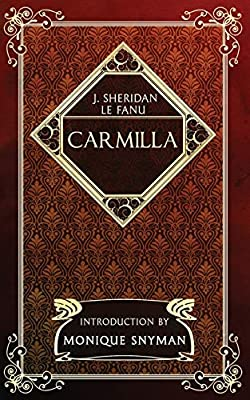 Carmilla (Crystal Classics): Amazon.es: Le Fanu, J. Sheridan, Publishing, Crystal Lake, Snyman, Monique, Baldwin, Ben, Spooner, Luke: Libros en idiomas extranjeros
