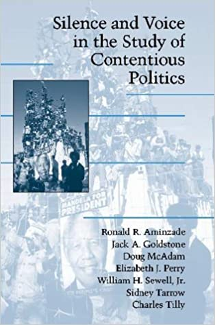 Silence and Voice in the Study of Contentious Politics (Cambridge Studies in Contentious Politics) by Ronald R. Aminzade (2001-11-15)
