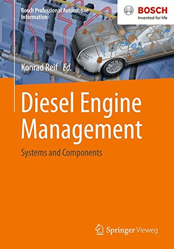 - Diesel Engine Management: Systems and Components (Bosch Professional Automotive Information)