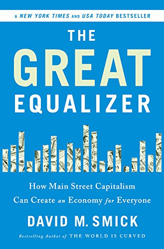 Image of The Great Equalizer: How Main Street Capitalism Can Create an Economy for Everyone