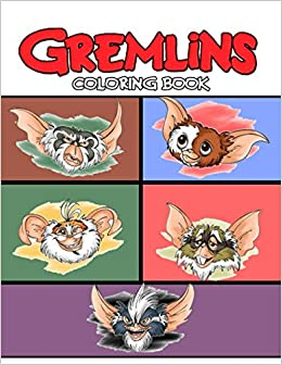 Amazon Com Gremlins Coloring Book 50 Coloring Pages A Perfect Gift Gremlins Coloring Books For Kids And Adults Awesome Collections 9798562302557 Carey Ferraro Books