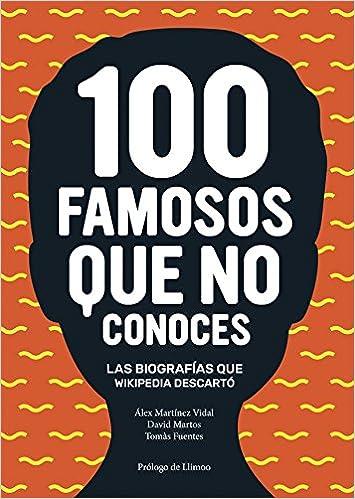 100 famosos que no conoces (Bridge)  Amazon.es  Álex Martínez Vidal ... 83be350556c