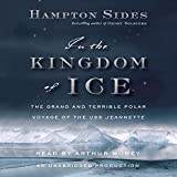 #10: In the Kingdom of Ice: The Grand and Terrible Polar Voyage of the USS Jeannette
