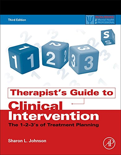 Therapist's Guide to Clinical Intervention, Third Edition: The 1-2-3's of Treatment Planning (Practical Resources for the Mental Health Professional)