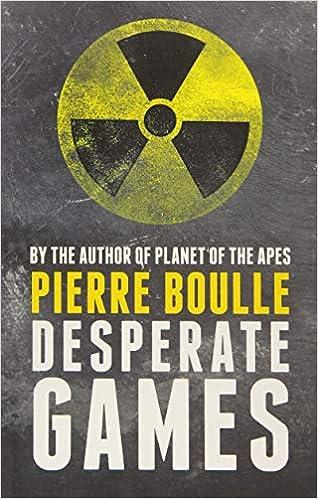 Amazon Desperate Games 9781843915355 Pierre Boulle David