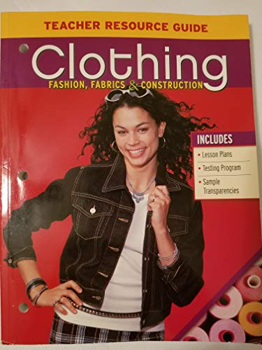 Clothing Fashion,fabrics & Construction Teacher Resource Guide