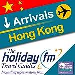 Hong Kong: Holiday FM Travel Guides    Holiday FM
