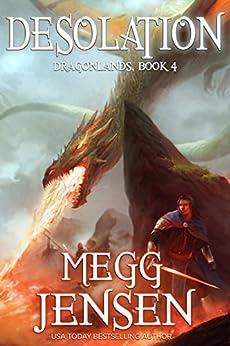 Desolation (Dragonlands Book 4) by [Jensen, Megg]