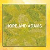 Hope and Adams