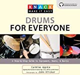 Knack Drums for Everyone: A Step-By-Step Guide To Equipment, Beats, And Basics (Knack: Make It Easy)