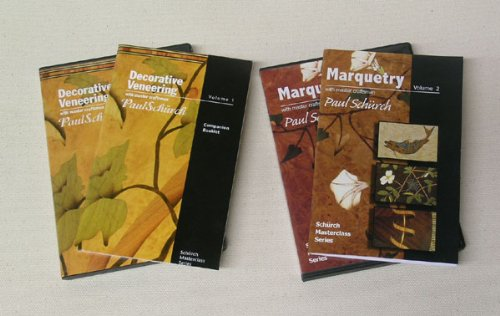 Decorative Veneering and Marquetry DVDs/Books with Master Craftsman Paul Schurch (Schurch Masterclass Series, 1 and 2)