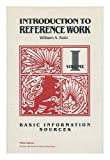 Introduction to Reference Work : Basic Information Services, Katz, William A., 0070335370