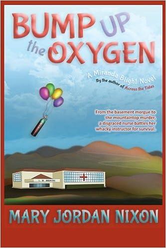 Book Bump Up the Oxygen: A Miranda Blight Novel