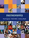 Macroeconomics: Canadian Edition, Krugman, Paul and Wells, Robin, 0716772639
