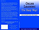Online Learning: The Easy Way!