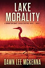 Lake Morality (The Forgotten Coast Florida Suspense Series Book 8)