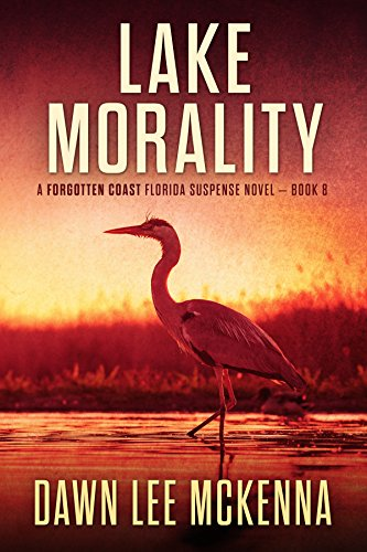 Lake Morality (The Forgotten Coast Florida Suspense Series Book 8) cover