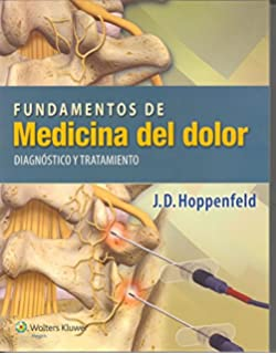 Fundamentos de medicina del dolor: Diagnóstico y tratamiento (Spanish Edition)