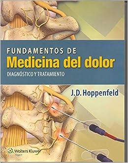 Fundamentos De Medicina Del Dolor: Diagnóstico Y Tratamiento por J.d. Hoppenfeld epub