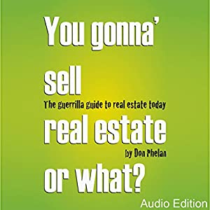 You Gonna' Sell Real Estate or What? Audiobook
