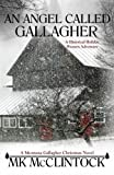 An Angel Called Gallagher (Montana Gallagher Series) (Volume 4) by  MK McClintock in stock, buy online here