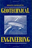 Geotechnical Engineering, Lancelotta, Renato , 9054101784