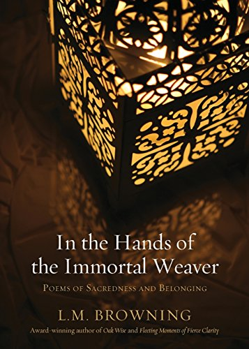 In the Hands of the Immortal Weaver