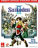 Suikoden II: Prima's Official Strategy Guide by Elizabeth Hollinger (1999-10-06)