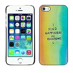 Cubierta de la caja de protección la piel dura para el Apple iPhone 5 / 5S - gay quote happy text