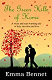 The Green Hills of Home, Emma Bennet, 1490526560