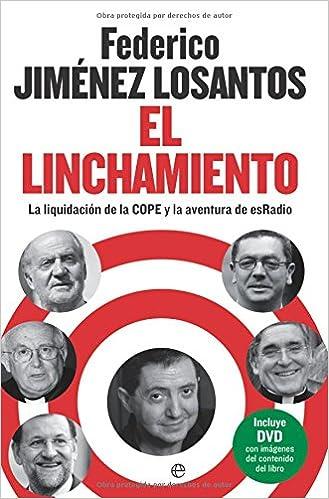 Linchamiento, el (Actualidad (esfera)): Amazon.es: Jimenez Losantos, Federico: Libros