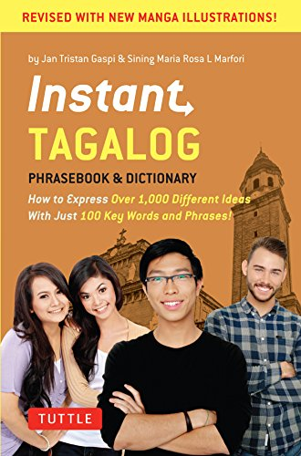[Read] Instant Tagalog: How to Express Over 1,000 Different Ideas with Just 100 Key Words and Phrases! (Tag [D.O.C]