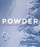 Powder: The Greatest Ski Runs on the Planet [Idioma Inglés]
