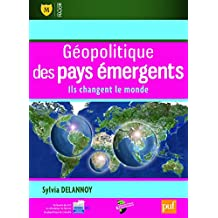 Géopolitique des pays émergents: Ils changent le monde (Major) (French Edition)