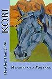 Kobi, Heather Hamel, 1493792377