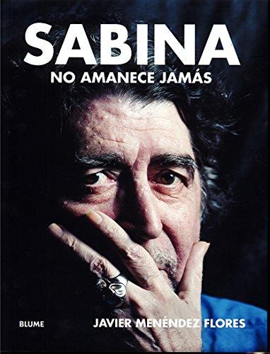 SABINA, NO AMANECE JAMAS