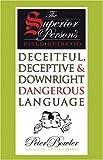 Deceitful Deceptive Dangerous Language, Peter Bowler, 1567923372
