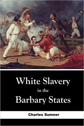 Enjoyable White Slavery In The Barbary States Charles Sumner Unemploymentrelief Wooden Chair Designs For Living Room Unemploymentrelieforg