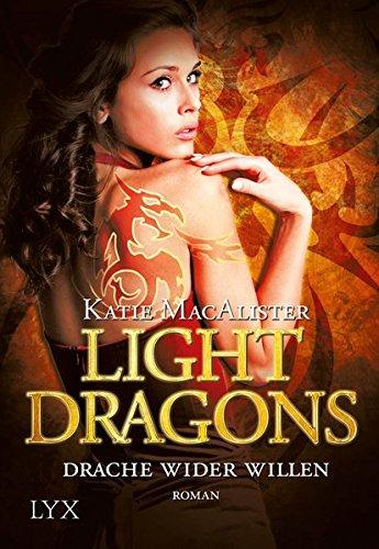 Light Dragons - Drache wider Willen (Light-Dragons-Reihe, Band 1)