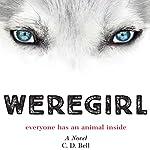 Weregirl | C. D. Bell